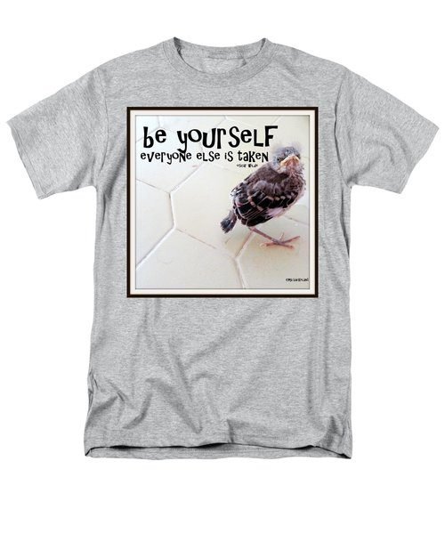 Men's T-Shirt  (Regular Fit) featuring the photograph Be Yourself by Irma BACKELANT GALLERIES