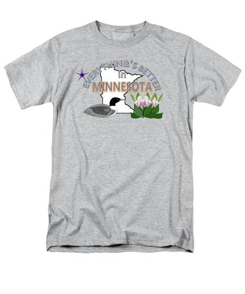 Everything's Better In Minnesota Men's T-Shirt  (Regular Fit) by Pharris Art