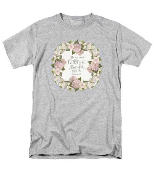 Inspirational Scripture - Everything Beautiful Pink Hydrangeas And Roses Men's T-Shirt  (Regular Fit) by Audrey Jeanne Roberts