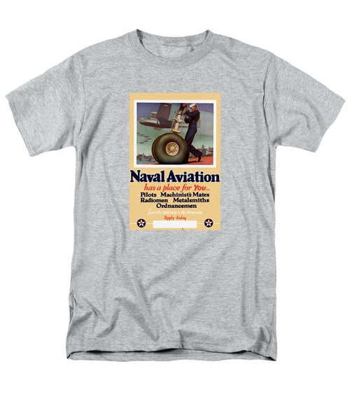 Naval Aviation Has A Place For You Men's T-Shirt  (Regular Fit) by War Is Hell Store