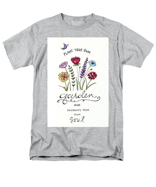 Plant Your Own Garden Men's T-Shirt  (Regular Fit) by Elizabeth Robinette Tyndall