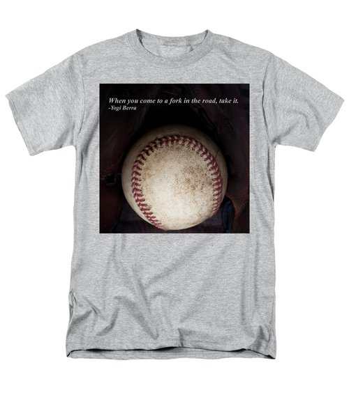 Yogi Berra Quote Men's T-Shirt  (Regular Fit) by David Patterson