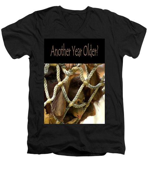 Another Year Older Men's V-Neck T-Shirt