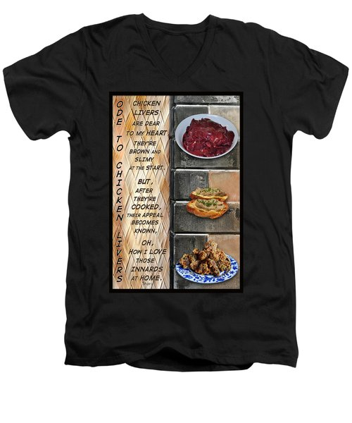 Men's V-Neck T-Shirt featuring the mixed media Ode To Chicken Livers by Paula Ayers