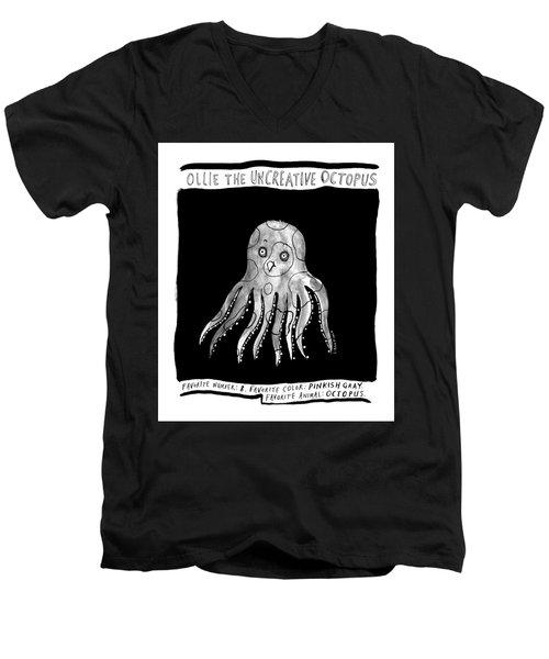 Ollie The Uncreative Octopus -- Favorite Animal: Men's V-Neck T-Shirt