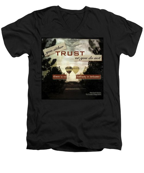 Trust Men's V-Neck T-Shirt by Mark David Gerson