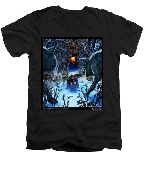 Your Fears Will Consume You Men's V-Neck T-Shirt