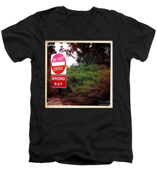 Men's V-Neck T-Shirt featuring the photograph Do Not Enter - Wrong Way by Nina Prommer