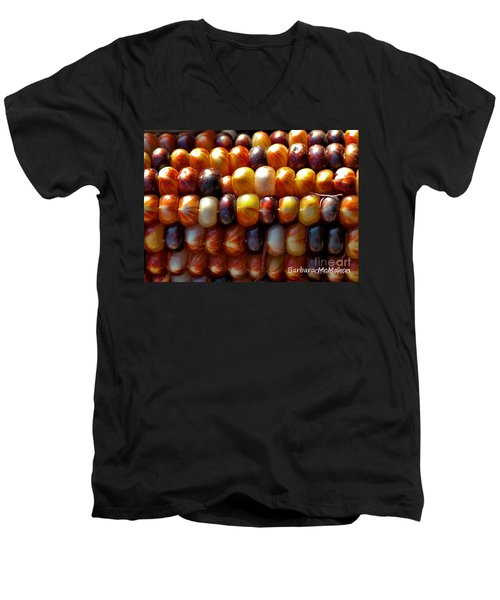 Men's V-Neck T-Shirt featuring the photograph Indian Corn by Barbara McMahon