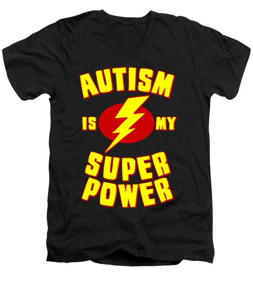 Autism Is My Superpower Men's V-Neck T-Shirt