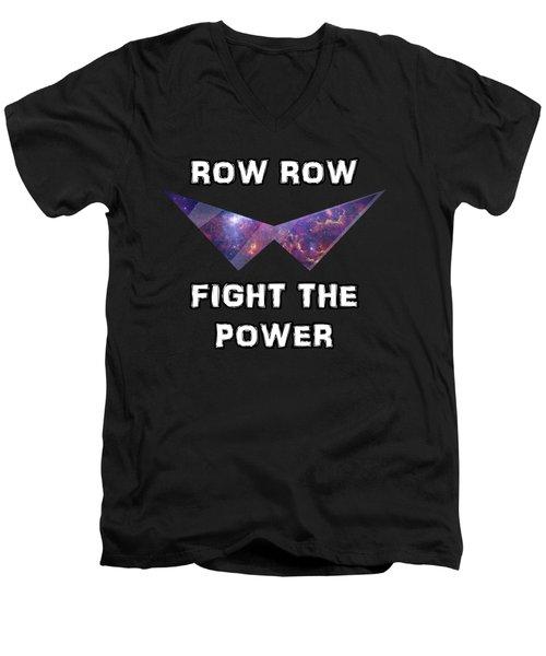 Row Row Fight The Power Men's V-Neck T-Shirt