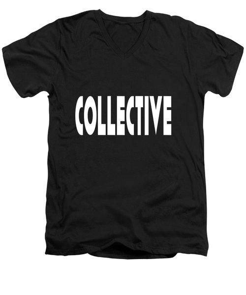 Collective - Conscious Quote Prints  Men's V-Neck T-Shirt