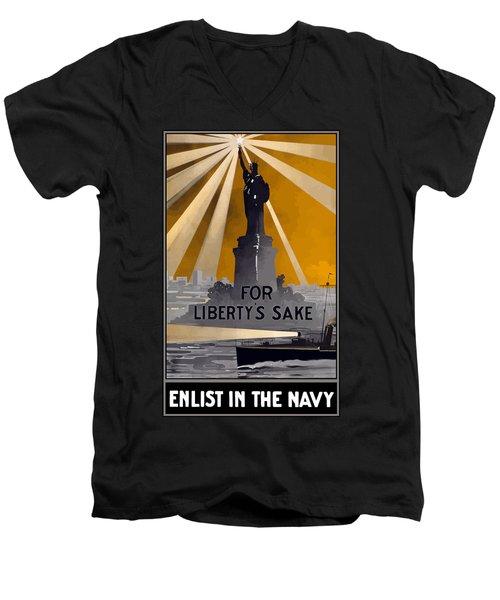 Enlist In The Navy - For Liberty's Sake Men's V-Neck T-Shirt