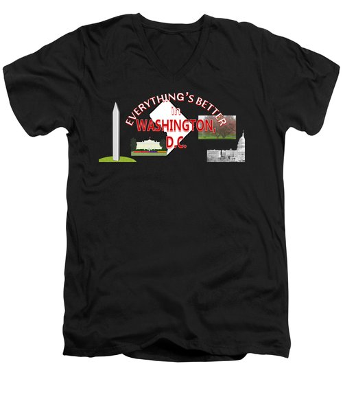 Everything's Better In Washington, D.c. Men's V-Neck T-Shirt by Pharris Art