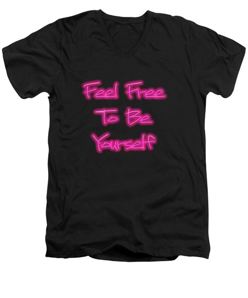 Free To Be Yourself   Men's V-Neck T-Shirt