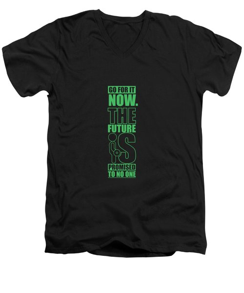 Go For It Now Gym Quotes Poster Men's V-Neck T-Shirt