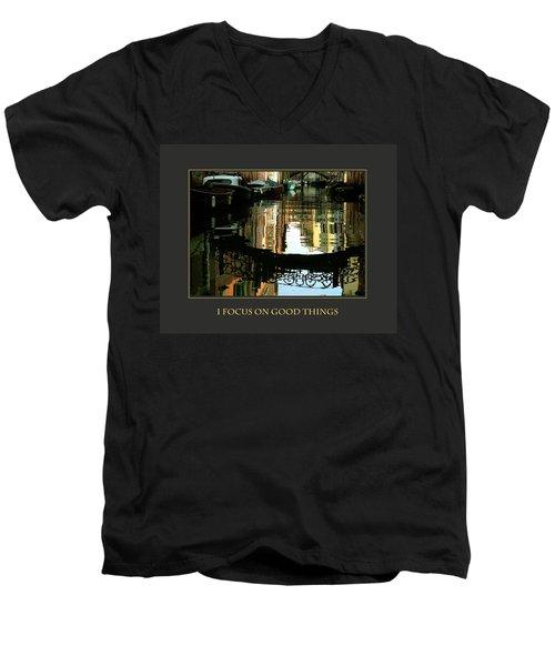 I Focus On Good Things Venice Men's V-Neck T-Shirt
