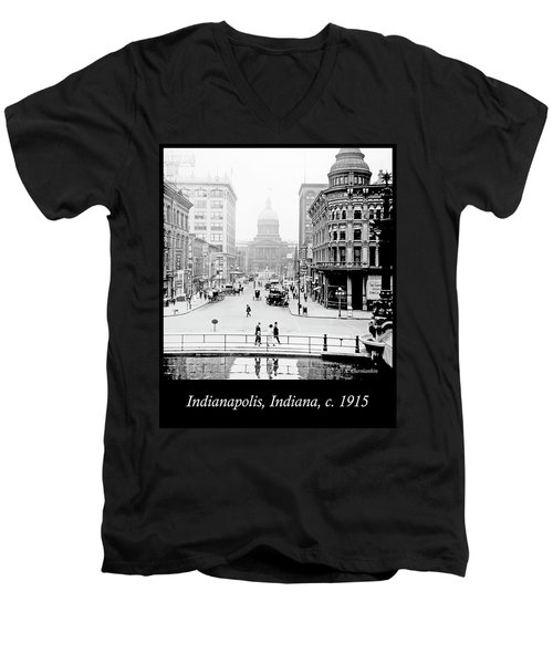 Indianapolis, Indiana, Downtown Area, C. 1915, Vintage Photograp Men's V-Neck T-Shirt by A Gurmankin