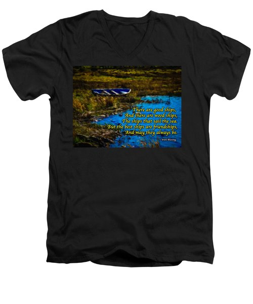 Irish Blessing - There Are Good Ships... Men's V-Neck T-Shirt