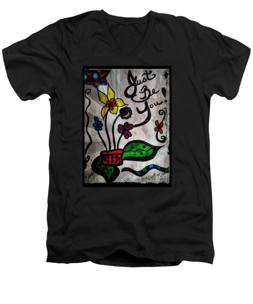 Just Be You Men's V-Neck T-Shirt