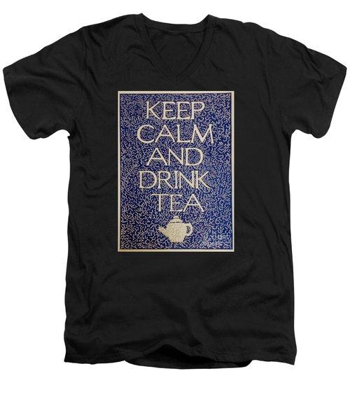 Keep Calm And Drink Tea Men's V-Neck T-Shirt