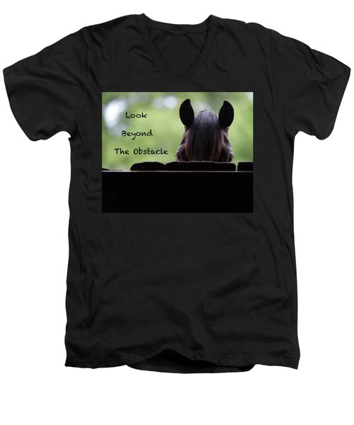 Look Beyond The Obstacle Men's V-Neck T-Shirt