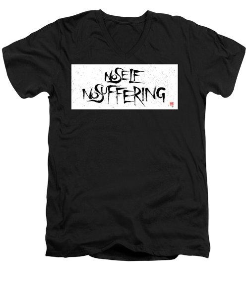 No Self, No Suffering  Men's V-Neck T-Shirt