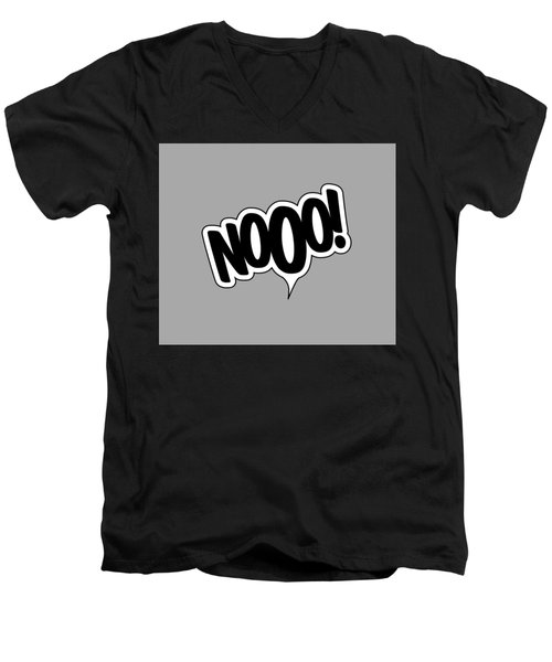 Nooo Men's V-Neck T-Shirt