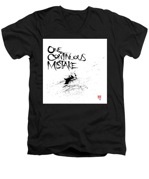 One Continuous Mistake Men's V-Neck T-Shirt
