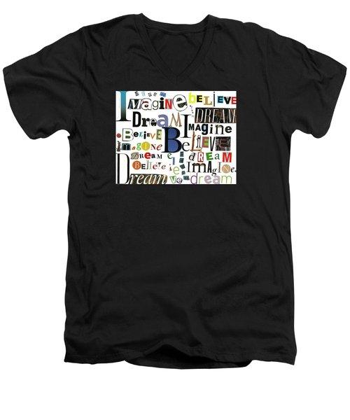 Ransom Art By Judy Salcedo Imagine Dream Believe Men's V-Neck T-Shirt