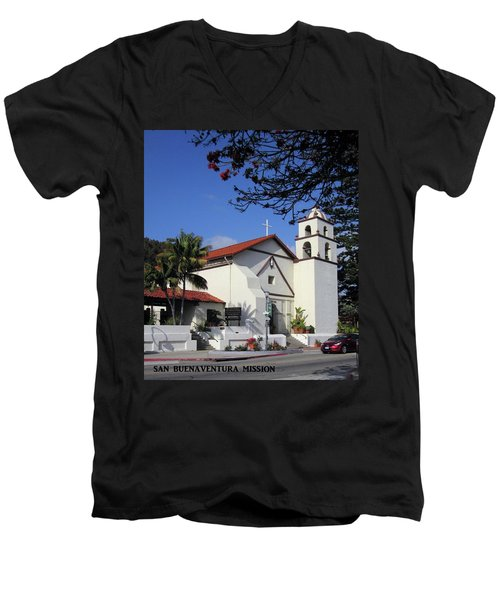 Men's V-Neck T-Shirt featuring the photograph San Buenaventura Mission by Mary Ellen Frazee