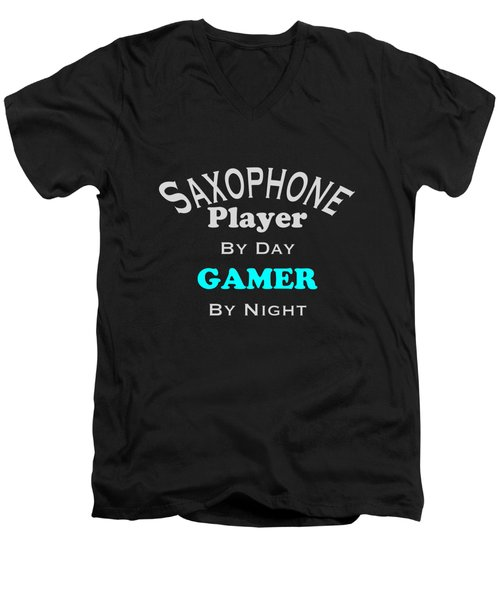 Saxophone Player By Day Gamer By Night 5623.02 Men's V-Neck T-Shirt by M K  Miller