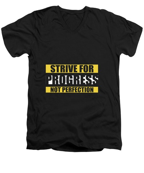 Strive For Progress Not Perfection Gym Motivational Quotes Poster Men's V-Neck T-Shirt