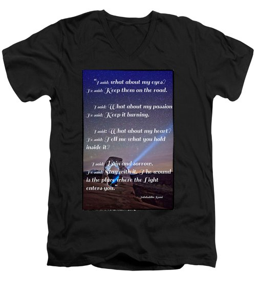 The Wound Is The Place Where The Light Enters You - Rumi  Men's V-Neck T-Shirt