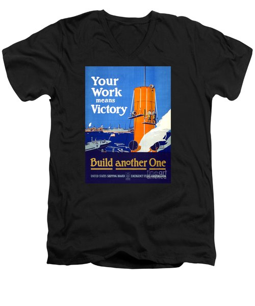 Your Work Means Victory Vintage Wwi Poster Men's V-Neck T-Shirt by Carsten Reisinger