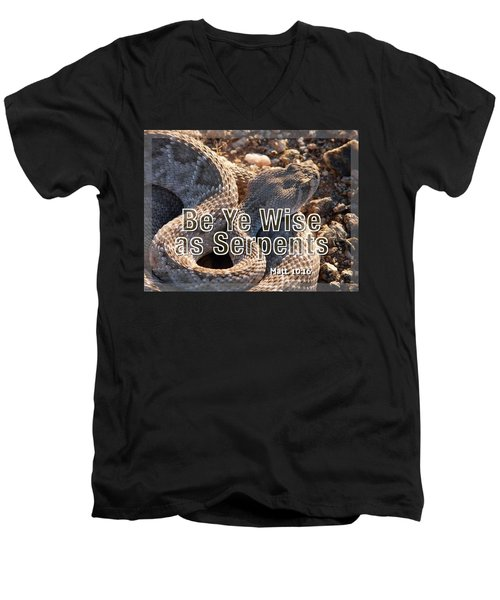 Be Ye Wise As Serpents Men's V-Neck T-Shirt