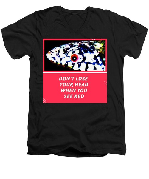Men's V-Neck T-Shirt featuring the photograph Don't Lose Your Head When You See Red by Judy Kennedy