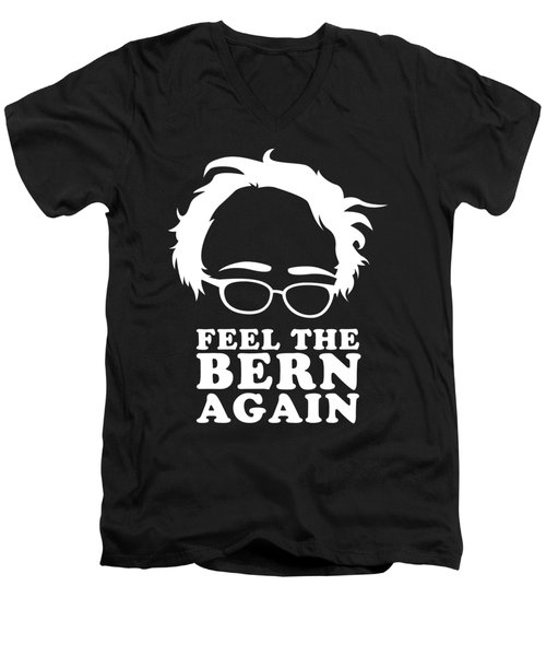 Feel The Bern Again Bernie Sanders 2020 Men's V-Neck T-Shirt
