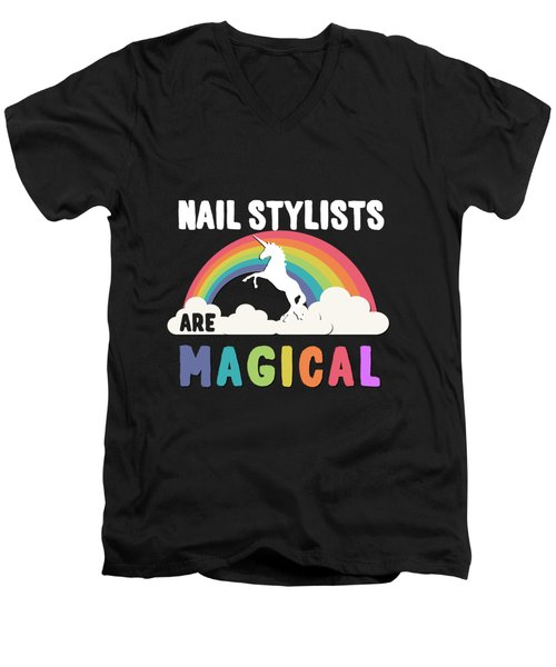 Nail Stylists Are Magical Men's V-Neck T-Shirt
