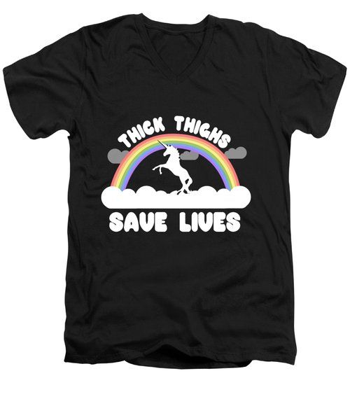 Thick Thighs Save Lives Men's V-Neck T-Shirt