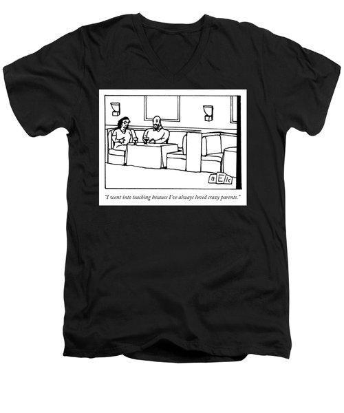 Why I Teach Men's V-Neck T-Shirt