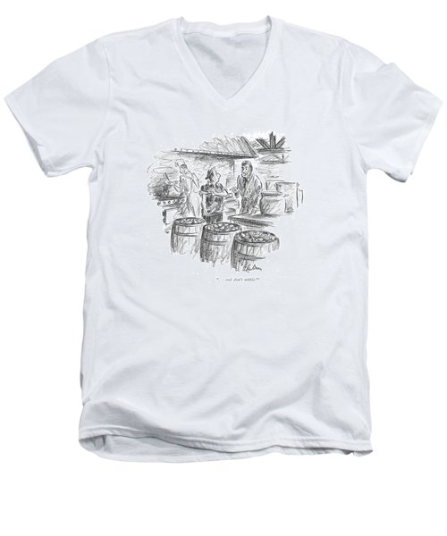 . . . And Don't Nibble! Men's V-Neck T-Shirt
