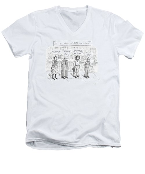 At The Corner Of Irate And Insane Men's V-Neck T-Shirt