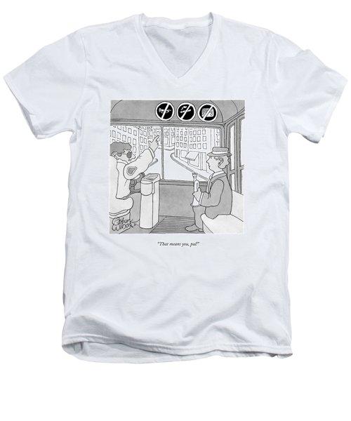 That Means Men's V-Neck T-Shirt