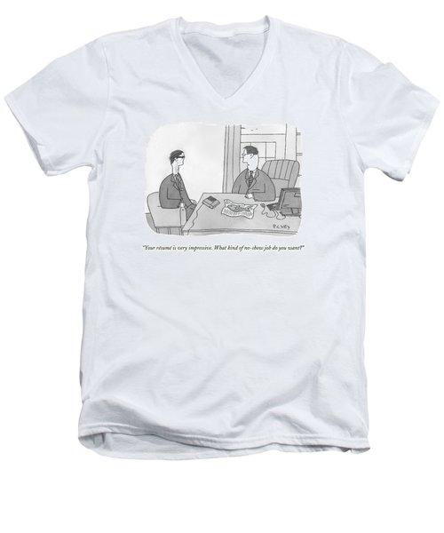 Your Resume Is Very Impressive Men's V-Neck T-Shirt
