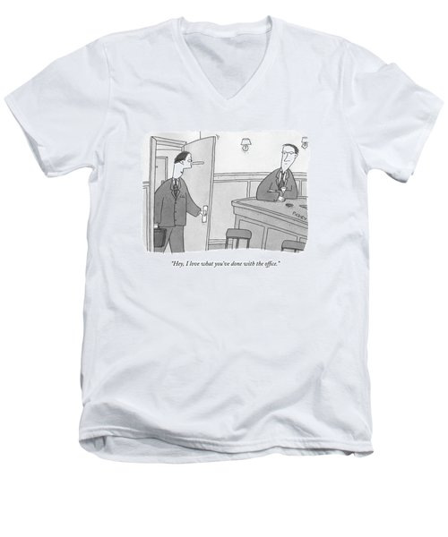 Hey, I Love What You've Done With The Office Men's V-Neck T-Shirt