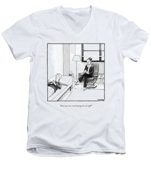 Have You Ever Tried Buying Lots Of Stuff? Men's V-Neck T-Shirt