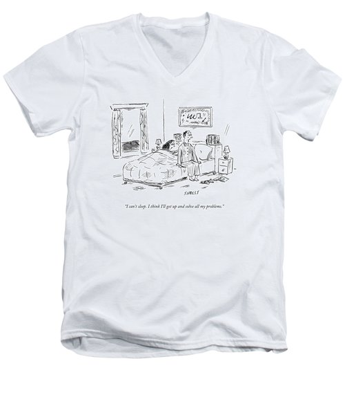I Can't Sleep. I Think I'll Get Up And Solve All Men's V-Neck T-Shirt