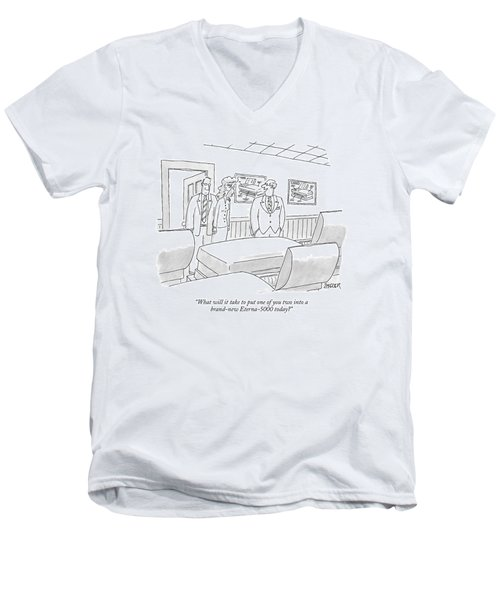 What Will It Take To Put One Of You Two Men's V-Neck T-Shirt