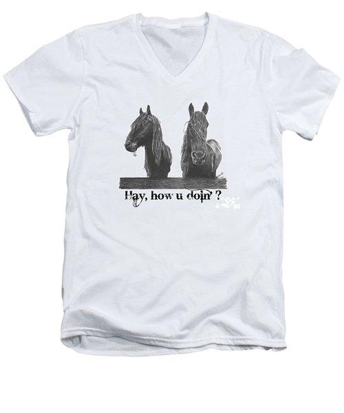 Hay How U Doin Men's V-Neck T-Shirt